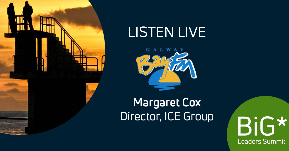 Listen Live: Margaret Cox on Galway Bay FM – BiG* Leaders Summit 2018